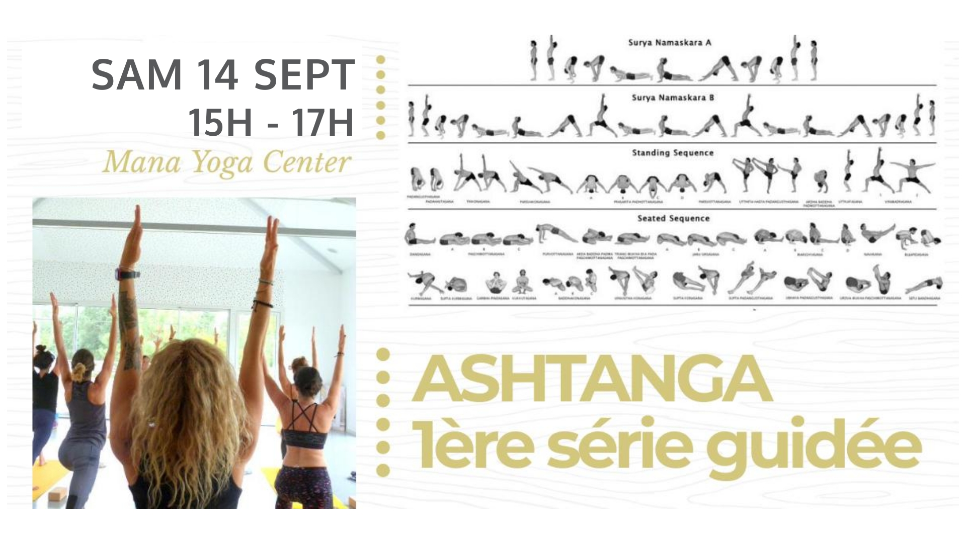 Ashtanga Série Guidée 14 septembre Mana Yoga Center Hossegor Soulshine