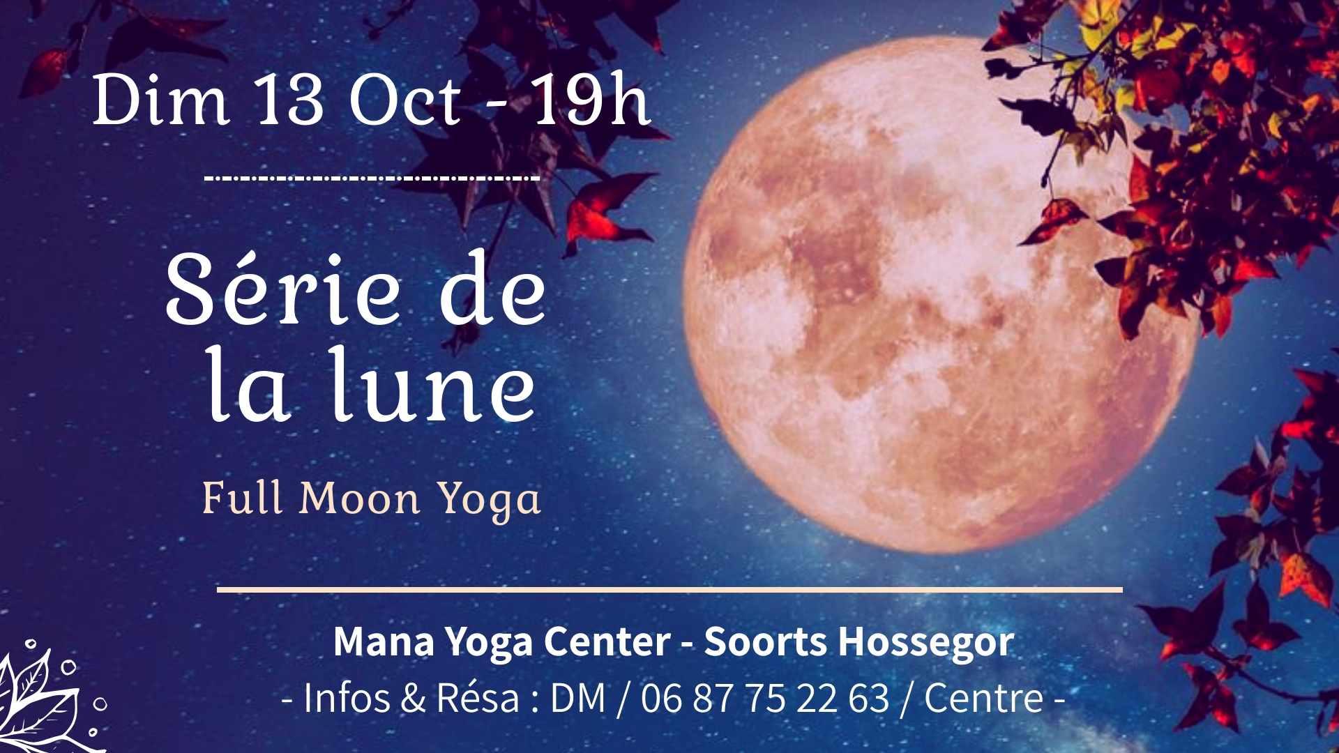 Serie de la Lune 13 oct 2019 - Soulshine Yoga Hossegor Mana Center