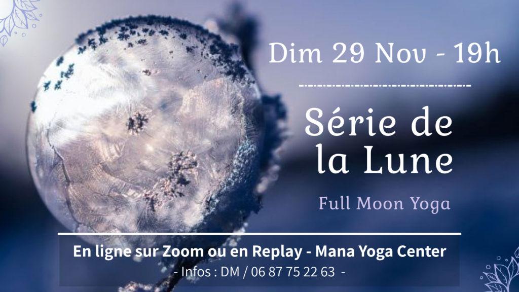 Série de la Lune - Dimanche 29 novembre - en ligne