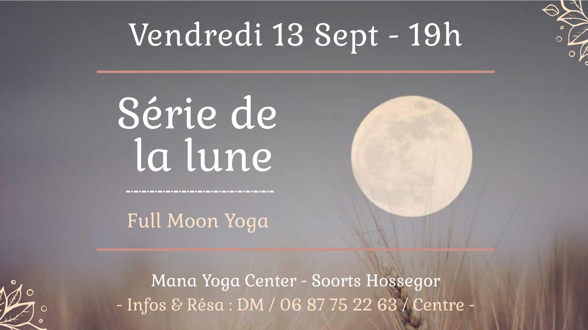 Serie Lune 13 Sept 19 - Mana Yoga Soulshine Hossegor
